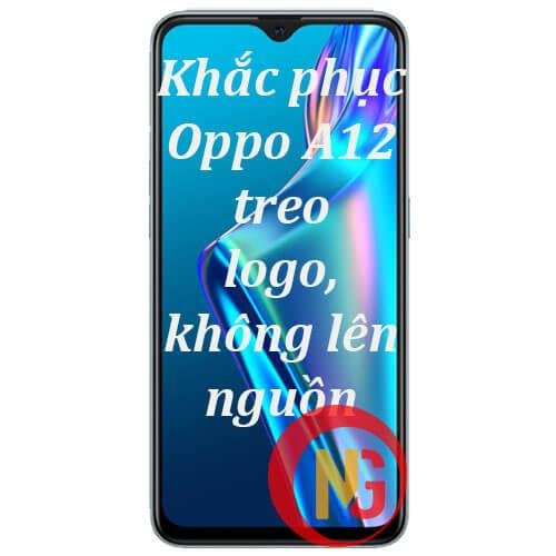 Khắc phục Oppo A12 treo logo, không lên nguồn